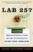 Download Lab 257: The Disturbing Story of the Government's Secret Germ Laboratory books