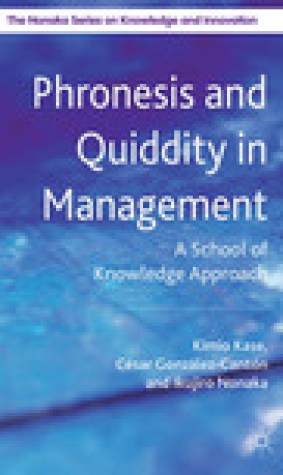 Phronesis and Quiddity in Management: A School of Knowledge Approach