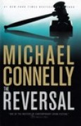 Download The Reversal (Mickey Haller, #3; Harry Bosch Universe, #21) books