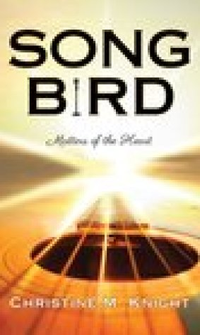 Song Bird: Matters of the Heart