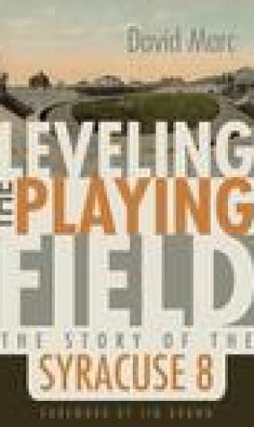 Leveling the Playing Field: The Story of the Syracuse Eight
