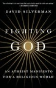 Download Fighting God: An Atheist Manifesto for a Religious World books
