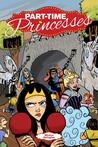 Part-Time Princesses