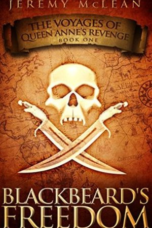 Reading books Blackbeard's Freedom (The Voyages of Queen Anne's Revenge #1)