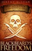 Download Blackbeard's Freedom (The Voyages of Queen Anne's Revenge #1) pdf / epub books