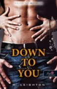 Download Down to You - Rajtad ll (Rossz fik, #1) books