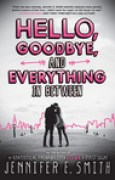 Download Hello, Goodbye, and Everything in Between books