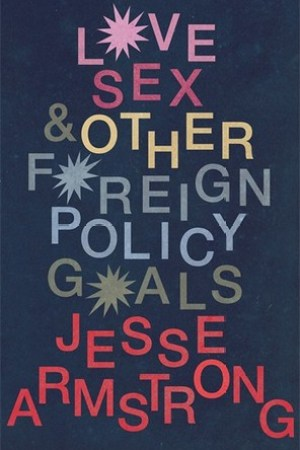 Reading books Love, Sex and Other Foreign Policy Goals
