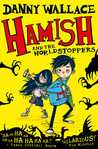 Hamish and the Worldstoppers (Hamish and the PDF, #1)