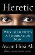 Download Heretic: Why Islam Needs a Reformation Now books