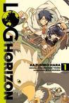 Log Horizon, Vol. 1 (Log Horizon Manga, #1)