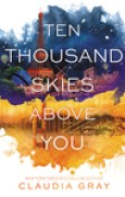 Download Ten Thousand Skies Above You (Firebird, #2) books