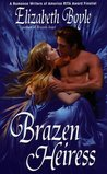 Brazen Heiress (Brazen, #2)