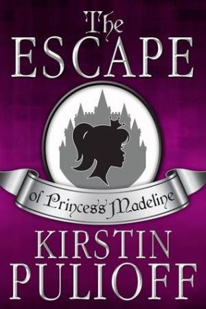 Reading books The Escape of Princess Madeline (Princess Madeline #1)
