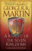 Download A Knight of the Seven Kingdoms (The Tales of Dunk and Egg, #1-3) books