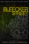 Bleecker Street (Hell's Kitchen, #3)