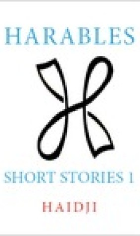 Harables: Short Stories 1 (Volume 1)