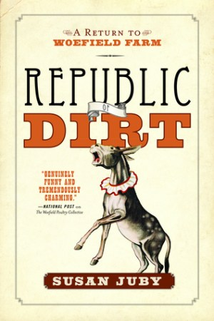 Reading books Republic Of Dirt : A Return to Woefield Farm (Woefield, #2)