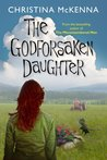 The Godforsaken Daughter (Tailorstown #3)