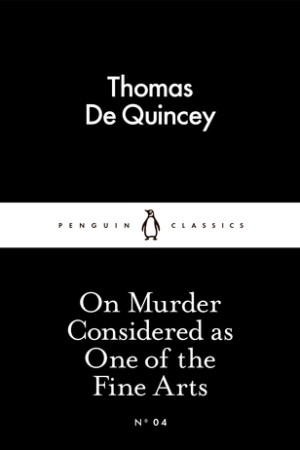 Reading books On Murder Considered as One of the Fine Arts