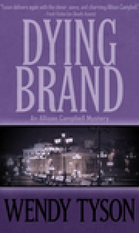 Dying Brand (Allison Campbell Mystery, #3)