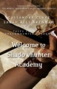 Download Welcome to Shadowhunter Academy (Tales from the Shadowhunter Academy, #1) books