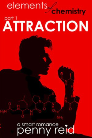 Reading books Attraction (Elements of Chemistry #1; Hypothesis, #1.1)