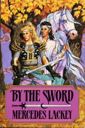 read online By the Sword (Valdemar)