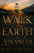 Download Walk on Earth a Stranger (The Gold Seer Trilogy, #1) books