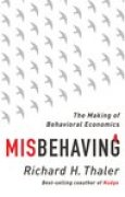 Download Misbehaving: The Making of Behavioral Economics books