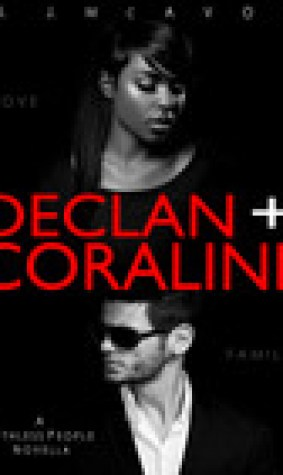 Declan + Coraline (Ruthless People, #0.5)