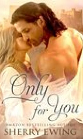 Only For You (The Knights of Berwyck #2)
