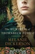 Download The Huntress of Thornbeck Forest (A Medieval Fairy Tale, #1) books