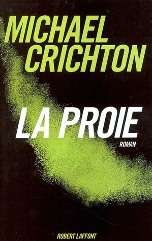 La Proie (French Edition)