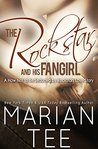 The Rockstar and His Fangirl (How Not to be Seduced by Rockstars)