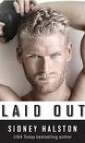 Laid Out (Worth the Fight, #4)