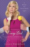 Every Girl Gets Confused (Brides With Style, #2)