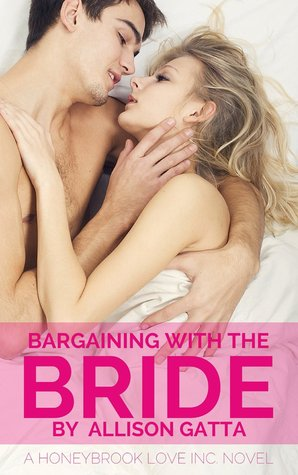 Bargaining with the Bride (Honeybrook Love, Inc., #1)