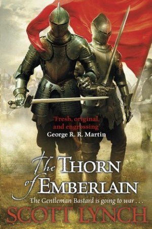 Reading books The Thorn of Emberlain (Gentleman Bastard, #4)