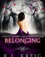 Belonging (Regent Vampire Lords, #2)