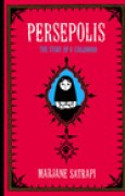 Download Persepolis: The Story of a Childhood (Persepolis, #1) books