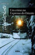 Download Um Crime no Expresso do Oriente (Hercule Poirot, #10) books