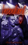 Incendiary (Phoenix Rising Rock Band, #2)