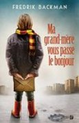 Download Ma grand-mre vous passe le bonjour books