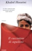 Download Il cacciatore di aquiloni books