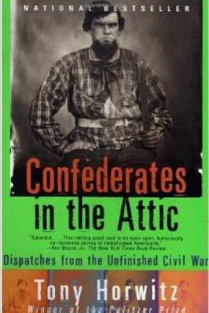 Reading books Confederates in the Attic: Dispatches from the Unfinished Civil War