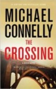 Download The Crossing (Harry Bosch, #18; Mickey Haller, #6; Harry Bosch Universe, #27) books