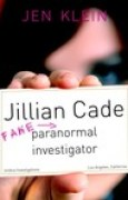Download Jillian Cade: (Fake) Paranormal Investigator books