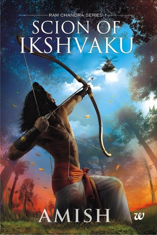 Scion of Ikshvaku (RamChandra, #1)