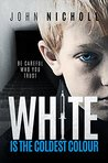 White Is the Coldest Colour (Dr David Galbraith, #1)
